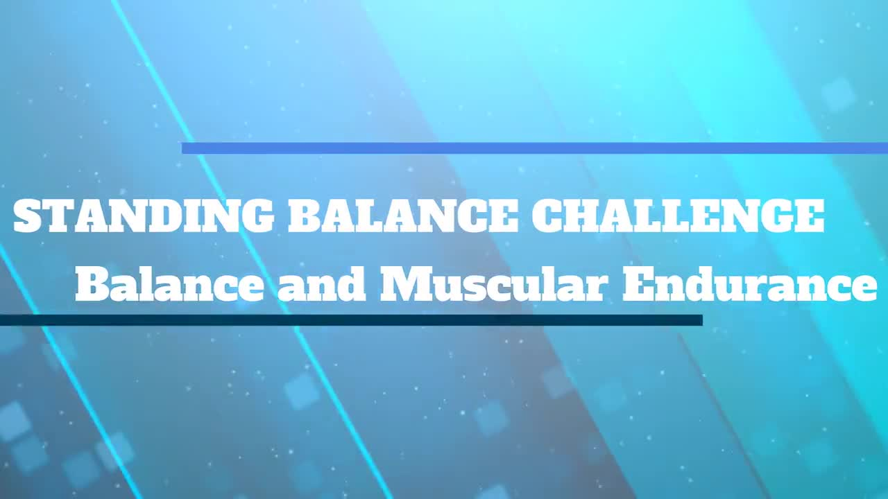 Standing Balance Challenge Introduction